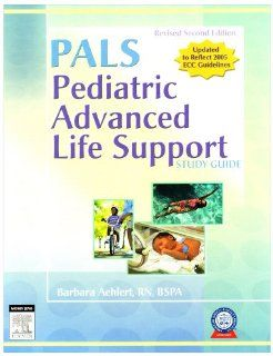 Pediatric Advanced Life Support Study Guide   Revised Reprint with RAPID Pediatric Emergency Care (Revised Reprint)   CD ROM PDA Software Powered by Skyscape, 2e: Barbara J Aehlert RN BSPA: 9780323052733: Books