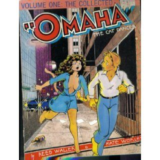 Omaha. The Cat Dancer. Volume One. Fourth Printing. 1992.: Reed Waller, Kate Worley: Books