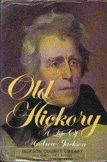 Old Hickory A life of Andrew Jackson Burke Davis 9780803765481 Books