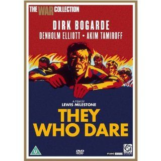 They Who Dare [Region 2]: Dirk Bogarde, Denholm Elliott, Akim Tamiroff, G�rard Oury, Eric Pohlmann, Alec Mango, Kay Callard, William Russell, Lisa Gastoni, Sam Kydd, Lewis Milestone, CategoryClassicFilms, CategoryUK, film movie Classic, They Who Dare ( Lew