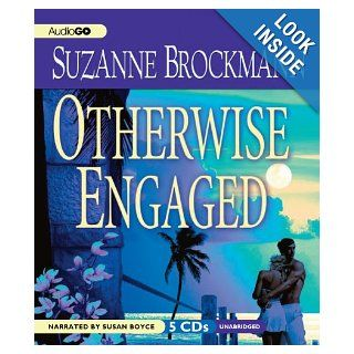 Otherwise Engaged (Sunrise Key Series): Suzanne Brockmann, Susan Boyce: 9781609986995: Books