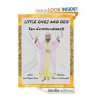 Ten Commandments (Little Ones and God) eBook Carol Thigpen Moore, Frances A. Wainwright Kindle Store