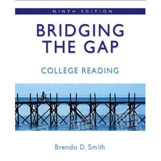 Bridging the Gap College Reading (9th Edition) Brenda Deutsch Smith 9780321446022 Books