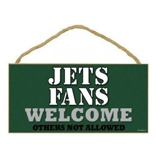 "New York Jets Fans Welcome Others Not Allowed 5"" X 10"" Wood Plaque Home Decor Wall Hanging"