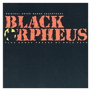 Black Orpheus (Orfeu Negro): The Original Sound Track From The Film: Music