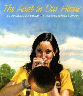 The Aunt in Our House: Angela Johnson, David Soman, David Samon: 9780531095027:  Children's Books