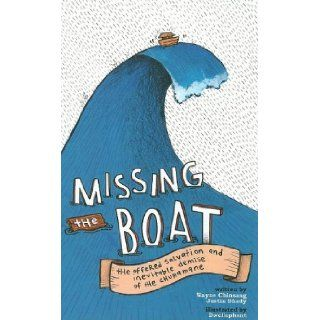 Missing the Boat (9781607060154): Justin Shady, Wayne Chinsang, Dwellephant: Books