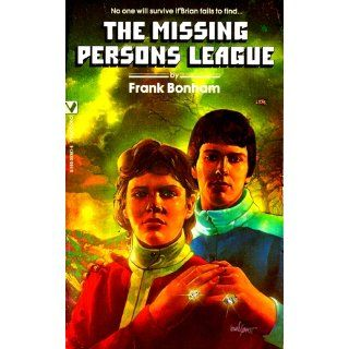 The Missing Persons League: Frank Bonham: 9780590053877: Books