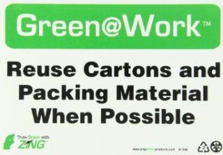 """Zing Environmental Awareness Sign, Header """"Green at Work"""", """"Reuse Cartons and Packing Material When Possible"""", 10"""" Width x 7"""" Length, Recycled Plastic, Black/White/Green (Pack of 1): Industrial Warning Signs: Industrial &"""