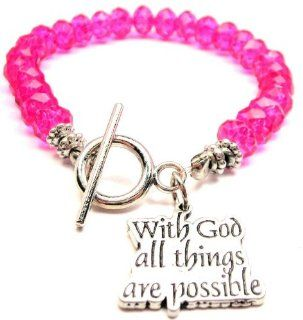 With God All Things Are Possible Hot Pink Crystal Beaded Toggle Bracelet ChubbyChicoCharms Jewelry