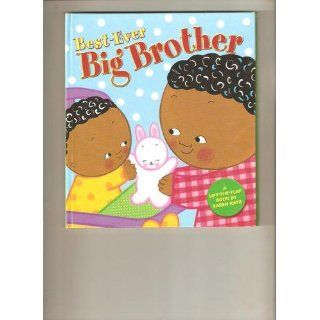Best Ever Big Brother: Karen Katz: 9780448439143:  Kids' Books