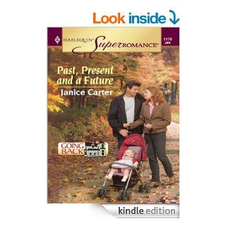 Past, Present and a Future   Kindle edition by Janice Carter. Literature & Fiction Kindle eBooks @ .