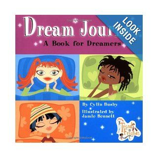Dream Journey: A Book for Dreamers (Trend Friends): Cylin Busby, Jamie Bennett: 9780448431611:  Kids' Books