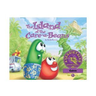 The Island of the Care a Beans   VeggieTales Mission Possible Adventure Series #1: Personalized for Calvin: Cindy Kenney: Books