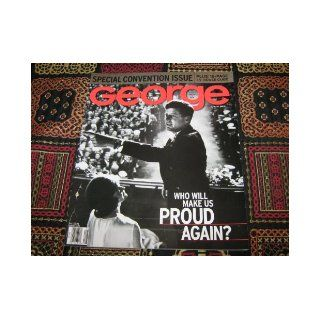 George Magazine (Special Convention Issue !, Who Will Make Us Proud Again ?, JFK & Jackie, Volume 5 Number 7): George: Books
