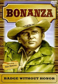 Bonanza: Badge Without Honor: Lewis Allen, William F. Claxton, Nicholas Colasanto, Robert L. Friend, Alvin Ganzer, Robert Gordon, Charles F. Haas, Lee H. Katzin, Gerald Mayer, Don McDougall, Dick Moder, Irving J. Moore, Arthur H. Nadel, James Neilson, Leo