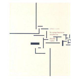 La arquitectura moderna desde 1900, tercera edicion (Spanish Edition): William J.R. Curtis: 9780714898506: Books