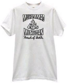 MUHAMMAD AND MICHIGAN PROUD OF BOTH ISLAM STATE PRIDE T SHIRT: Clothing