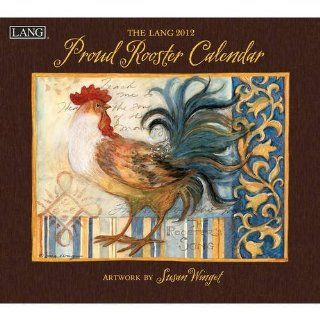 Susan Winget Proud Rooster 2012 Wall Calendar : Office Products