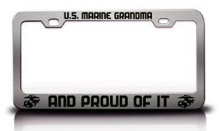 MARINE GRANDMA AND PROUD OF IT Patriotic S.Steel Metal License Plate Frame Chrome: Automotive
