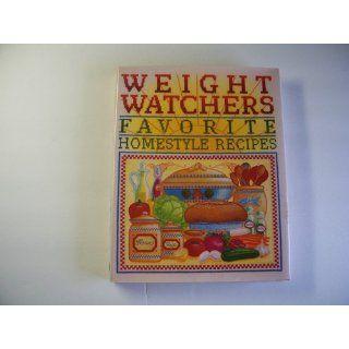 Weight Watchers' Favorite Homestyle Recipes 250 Prize Winning Recipes from Weight Watchers Members and Staff Weight Watchers International 9780453010290 Books