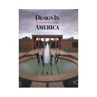 Design in America: The Cranbrook Vision, 1925 1950: N. Y.) Metropolitan Museum of Art (New York, Robert J. Clark, Andrea P. A. Belloli, Detroit Institute of Arts: 9780810908017: Books