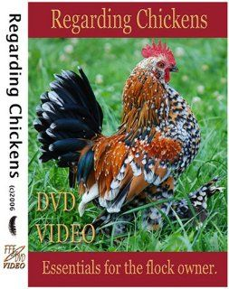 Regarding Chickens, DVD Video Guide, Incubation, Hatching, Brooding & Caring for Chickens of All Breeds. Chicken Video: Frederick J. Dunn, Curtis Oakes, Nadia Hamilton Dr. Patricia Dunn: Movies & TV