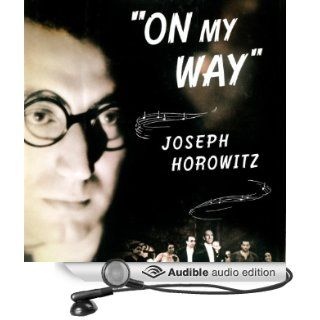 'On My Way': The Untold Story of Rouben Mamoulian, George Gershwin, and Porgy and Bess (Audible Audio Edition): Joseph Horowitz, Stephen Bel Davies: Books