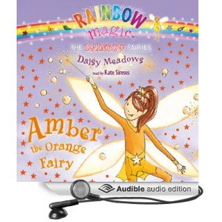 Rainbow Magic: Amber the Orange Fairy (Audible Audio Edition): Daisy Meadows, Kate Simses: Books