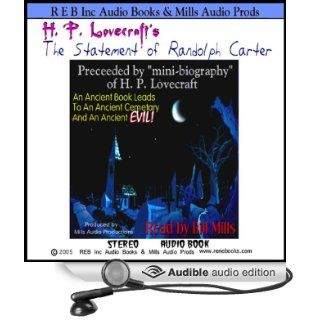 The Statement of Randolph Carter (Audible Audio Edition): H. P. Lovecraft, Bill Mills: Books
