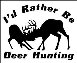 "12"" Vinyl Decal   Hunting / Outdoors   I'd Rather Be Deer Hunting   Truck, iPad, Gun or Bow Case: Everything Else"