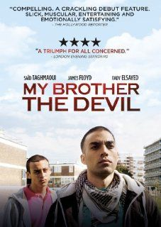 My Brother the Devil: James Floyd, Fady Elsayed, Sa�d Taghmaoui, Aymen Hamdouchi, Ashley Thomas, Anthony Welsh, Arnold Oceng, Sally El Hosaini: Movies & TV