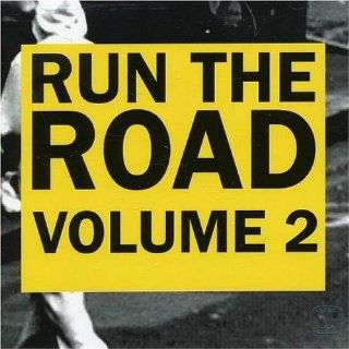 Run The Road, Volume 2: Music
