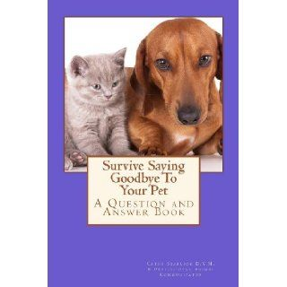 Survive Saying Goodbye To Your Pet (Volume 4) [Paperback] [2012] (Author) Cathy Seabrook: Books