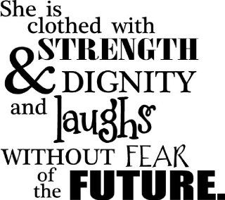 She Is Clothed With Strength And Dignity And Laughs Without Fear Of The Future wall saying vinyl lettering art decal quote sticker home decal   Wall Decor Stickers