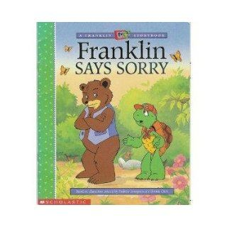 Franklin Says Sorry (A Franklin TV Storybook): 9780439121873: Books