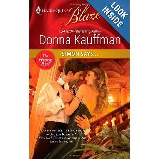 Simon Says Donna Kauffman 9780373795581 Books
