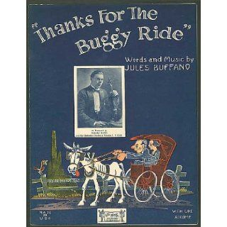Thanks For The Buggy Ride Jules (Music) / Same (Lyrics) Buffano Books