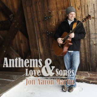 Anthems & Love Songs Music