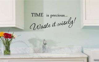 TIME is preciousWaste it wisely Vinyl wall art Inspirational quotes and saying home decor decal sticker