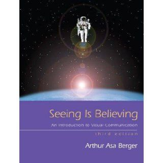 Seeing Is Believing, An Introduction to Visual Communication 3rd edition: Books