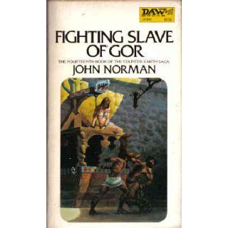 Fighting Slave of Gor (Counter Earth Saga, Vol. 14): John Norman, Richard Hescox: 9780879978822: Books