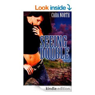Seeing Double eBook: Cara North: Kindle Store