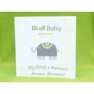 Bindi Baby Animals (Kannada): A Beginner Language Book for Kannada Kids (Kannada Edition) (9781453872680): Aruna K. Hatti, Gnaana: Books