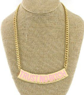 Trust No Bitch Necklace, Color Gold and Pink   Seen on Brooke Bailey (Basketball Wives LA) and Nicki Minaj: Choker Necklaces: Jewelry