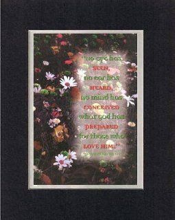 No Eye has Seen, No Ear has heard   1 Corinthians 2:9 NIV. . . 8 x 10 Inches Biblical/Religious Verses set in Double Beveled Matting (Black on White)   A Timeless and Priceless Poetry Keepsake Collection   Decorative Plaques