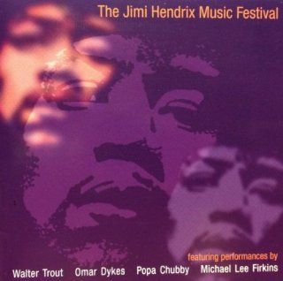 THE JIMI HENDRIX MUSIC FESTIVAL: Music