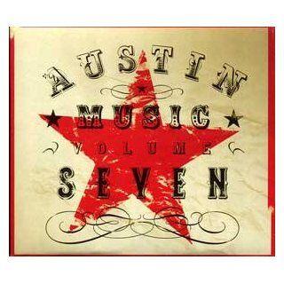 Austin Music: Volume Seven (Vol. 7): Music