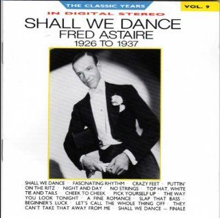 Shall We Dance   1926 To 1937: Music