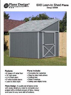 Tool Shed plans, Lean To Roof Style Shed Plans, 6' x 8' Plans Design E0608   Woodworking Project Plans